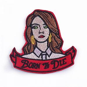 Нашивка «Born to die»