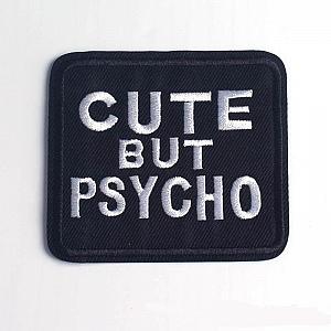 Нашивка «Cute but psycho»