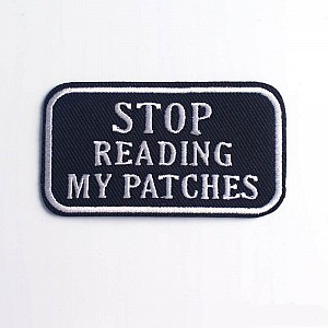 Нашивка «Stop reading my patches»